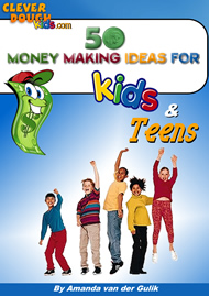 50 Money Making Ideas For Kids & Teens