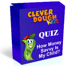 How Money Savvy Is My Child Quiz